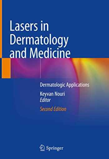 9783319761169-3319761161-Lasers in Dermatology and Medicine: Dermatologic Applications