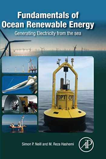 9780128104484-0128104481-Fundamentals of Ocean Renewable Energy: Generating Electricity from the Sea (E-Business Solutions)