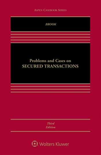 9781454870609-1454870605-Problems and Cases on Secured Transactions (Aspen Casebook Series)