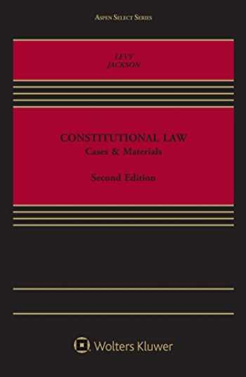 9781454881469-1454881461-Constitutional Law: Cases and Materials (Aspen Select)