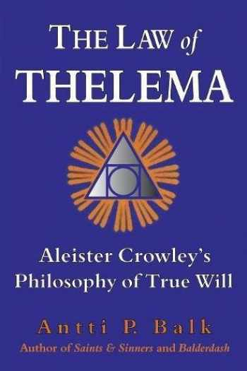 9789525700664-9525700666-The Law of Thelema: Aleister Crowley's Philosophy of True Will