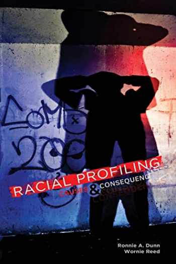 9780757586866-0757586864-Racial Profiling: Causes and Consequences