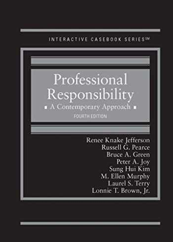 9781642422856-1642422851-Professional Responsibility: A Contemporary Approach (Interactive Casebook Series)