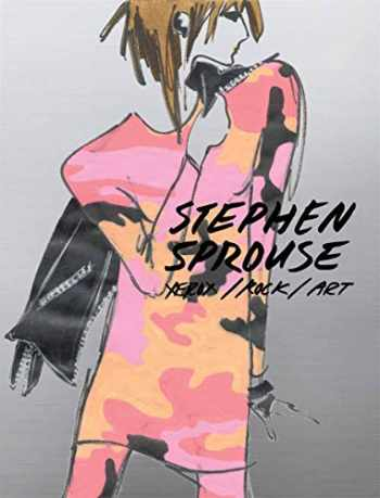 9788862083706-886208370X-Stephen Sprouse: Xerox/Rock/Art: An Archive of Drawings and Ephemera 1970s -1980s