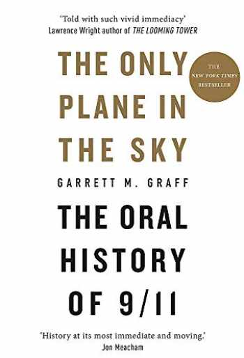 9781913183066-1913183068-The Only Plane in the Sky: The Oral History of 9/11