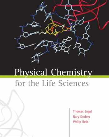 9780805382778-0805382771-Physical Chemistry for the Life Sciences