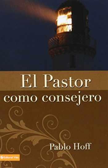 9780829706406-0829706402-El Pastor como Consejero (Spanish Edition)