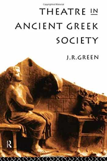 9780415143592-0415143594-Theatre in Ancient Greek Society