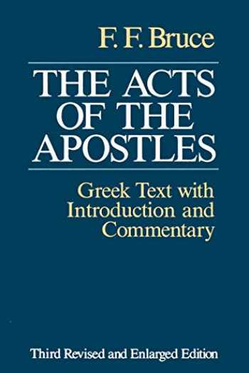 9780802809667-0802809669-The Acts of the Apostles: The Greek Text with Introduction and Commentary
