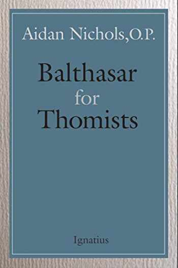 9781621643395-1621643395-Balthasar for Thomists