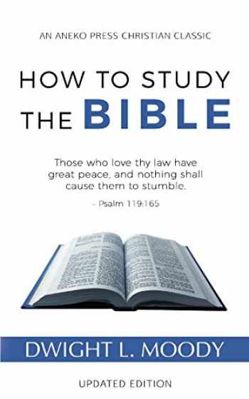 9781622454563-1622454561-How to Study the Bible