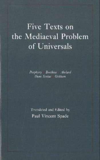 9780872202498-0872202496-Five Texts on the Mediaeval Problem of Universals: Porphyry, Boethius, Abelard, Duns Scotus, Ockham
