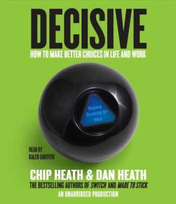 9780449011119-0449011119-Decisive: How to Make Better Choices in Life and Work