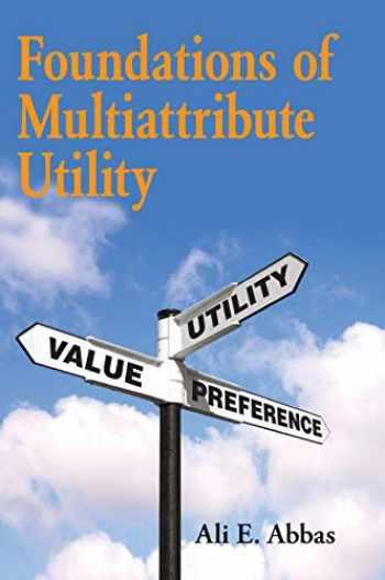 9781107150904-1107150906-Foundations of Multiattribute Utility