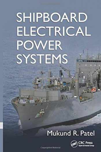 9781138075436-1138075434-Shipboard Electrical Power Systems