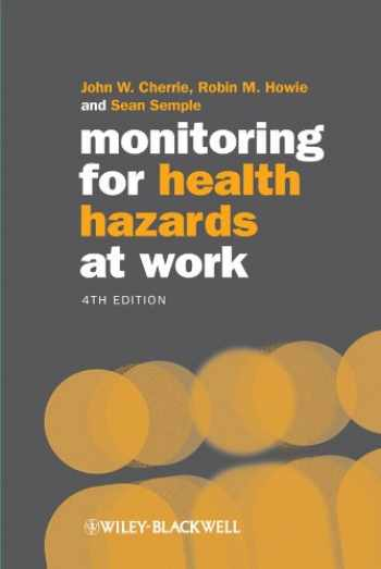 9781405159623-1405159626-Monitoring for Health Hazards at Work