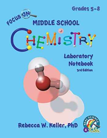 9781941181522-194118152X-Focus On Middle School Chemistry Laboratory Notebook 3rd Edition