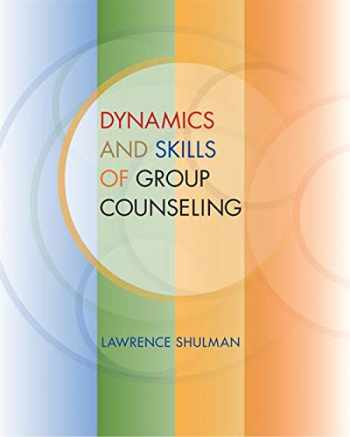 9780495501954-0495501956-Dynamics and Skills of Group Counseling