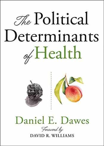 9781421437897-1421437899-The Political Determinants of Health
