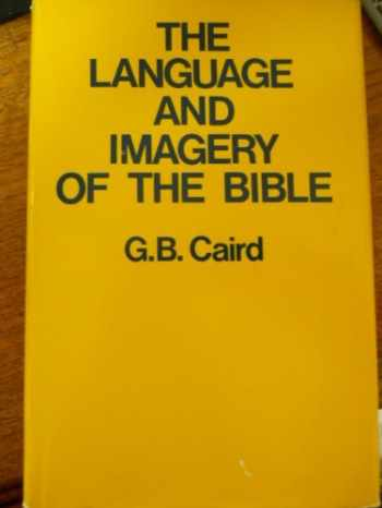 9780664213787-0664213782-The Language and Imagery of the Bible