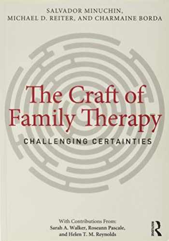 9780415708128-0415708125-The Craft of Family Therapy: Challenging Certainties
