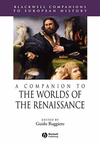 9781405157834-1405157836-A Companion to the Worlds of the Renaissance