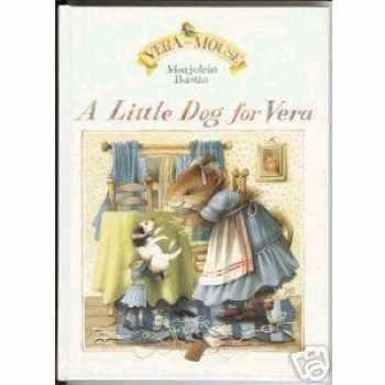 9781556702082-1556702086-A Little Dog for Vera (Vera De Muis)