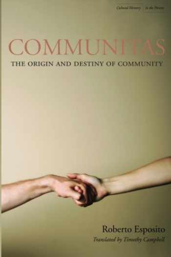 9780804746472-0804746478-Communitas: The Origin and Destiny of Community (Cultural Memory in the Present)