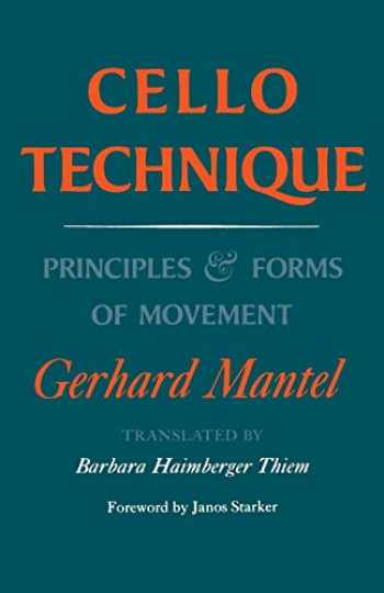 9780253210050-0253210054-CELLO TECHNIQUE: Principles and Forms of Movement