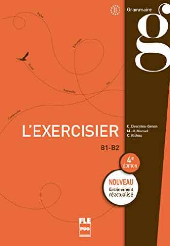 9782706129827-2706129824-EXERCISIER (L') - Livre de l'élève: 4e édition (FRANCAIS LANGUE ETRANGERE) (French Edition)