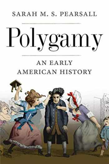 9780300226843-0300226845-Polygamy: An Early American History