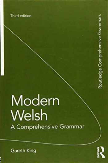 9781138826304-1138826308-Modern Welsh: A Comprehensive Grammar (Routledge Comprehensive Grammars)