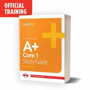 9781642741339-1642741337-The Official CompTIA A+ Certification Core 1 Study Guide (Exam 220-1001)