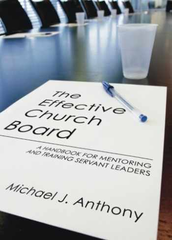 9781579105051-157910505X-The Effective Church Board: A Handbook for Mentoring and Training Servant Leaders