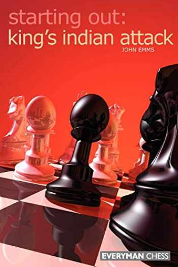9781857443943-1857443942-Starting Out: King's Indian Attack (Starting Out - Everyman Chess)