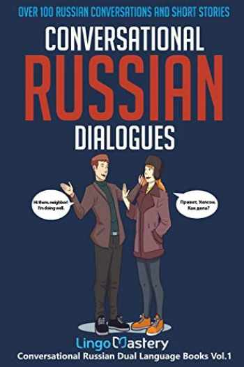 9781951949037-195194903X-Conversational Russian Dialogues: Over 100 Russian Conversations and Short Stories (Conversational Russian Dual Language Books)