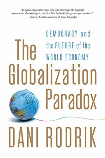 9780393341287-0393341283-The Globalization Paradox: Democracy and the Future of the World Economy