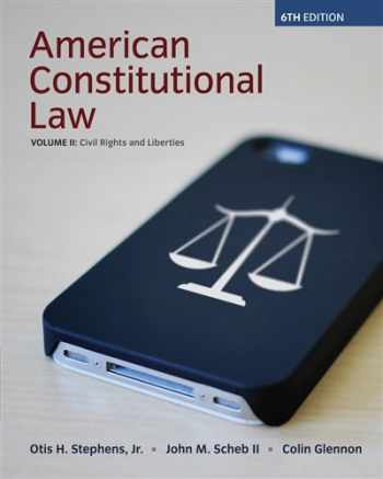 9781285736921-1285736923-American Constitutional Law, Volume II, Civil Rights and Liberties, 6th