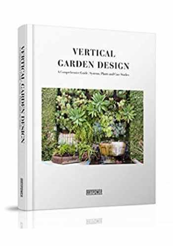 9789881876911-9881876915-Vertical Garden Design: A Comprehensive Guide: Systems, Plants and Case Studies