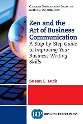 9781606499566-1606499564-Zen and the Art of Business Communication