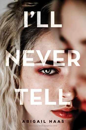 9781534445093-1534445099-I'll Never Tell