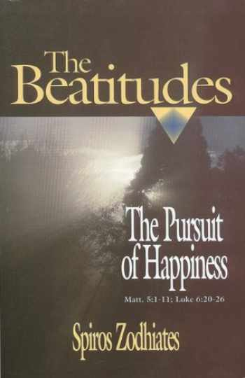 9780899575087-0899575080-The Pursuit of Happiness: An Exegetical Commentary on the Beatitudes