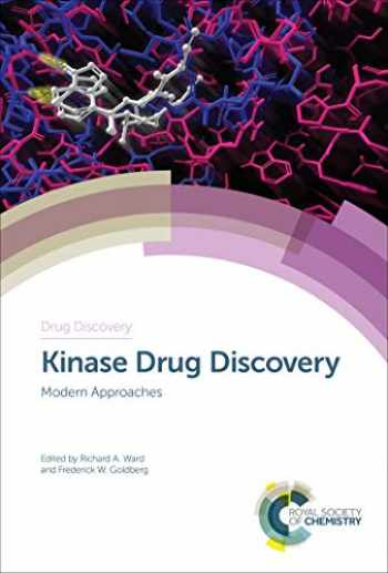 9781788010832-1788010833-Kinase Drug Discovery: Modern Approaches (Drug Discovery, Volume 67)