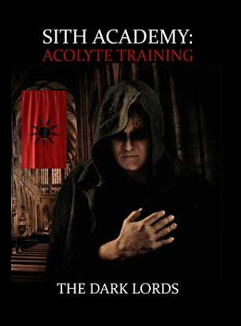 9780692151808-069215180X-Sith Academy: Acolyte Training (the Sith Path) (Volume 1)