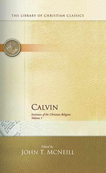 9780664220280-0664220282-Calvin: Institutes of the Christian Religion (2 Volume Set)