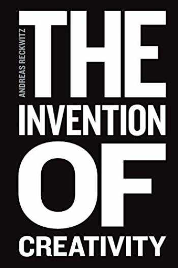 9780745697048-0745697046-The Invention of Creativity: Modern Society and the Culture of the New
