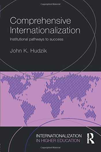9781138778542-1138778540-Comprehensive Internationalization: Institutional pathways to success (Internationalization in Higher Education Series)