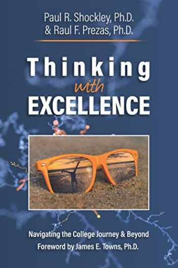 9780692194812-0692194819-Thinking with Excellence: Navigating the College Journey and Beyond