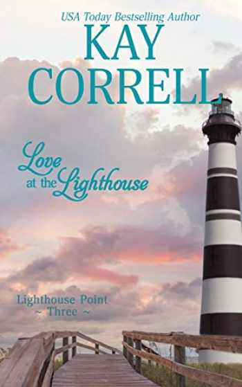 9781944761141-1944761144-Love at the Lighthouse (Lighthouse Point) (Volume 3)