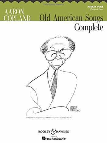 9781423480396-1423480392-Old American Songs Complete: Medium Voice (Original Keys)